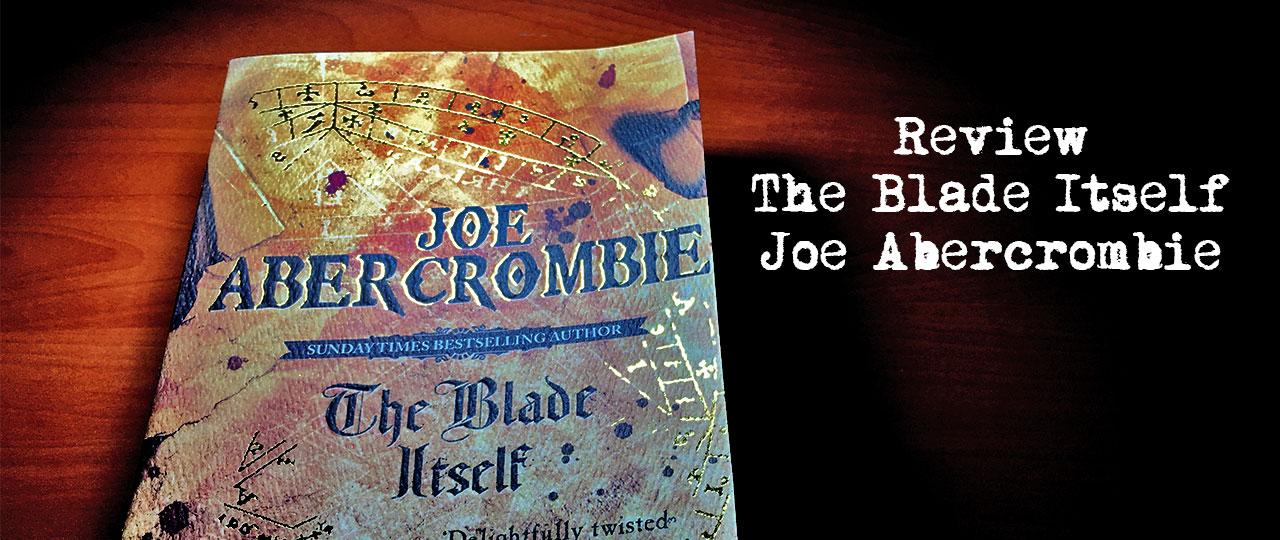 Review Livro: The Blade Itself do Joe Abercrombie