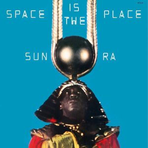 Sun Ra - Space Is The Place record sleeve artwork