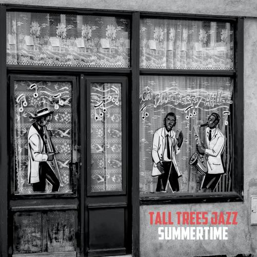 Tall Trees Jazz - Summertime