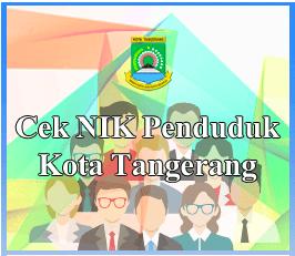 Cek NIK (e-KTP) Kota Tangerang secara online