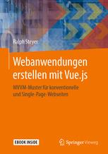 Webanwendungen erstellen mit Vue.js - Ralph Steyer
