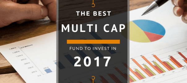 Best mutli cap diversified mutual fund for sip 2017