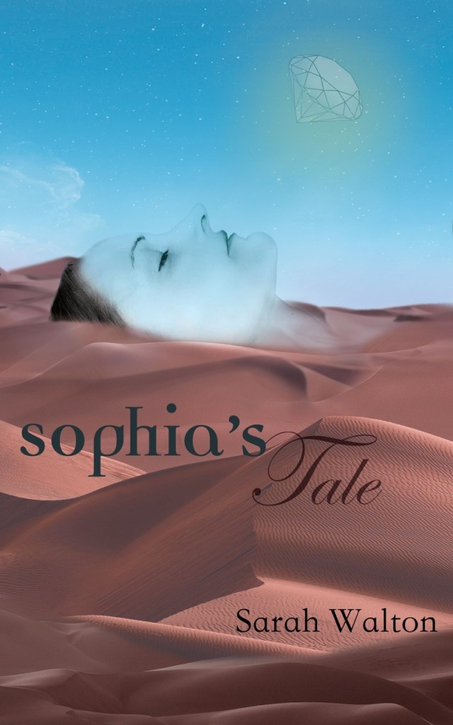 The Cover of Sophia's Tale, by Sarah Walton