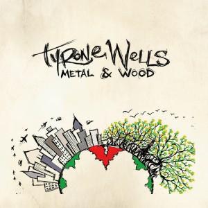 Tyrone Wells