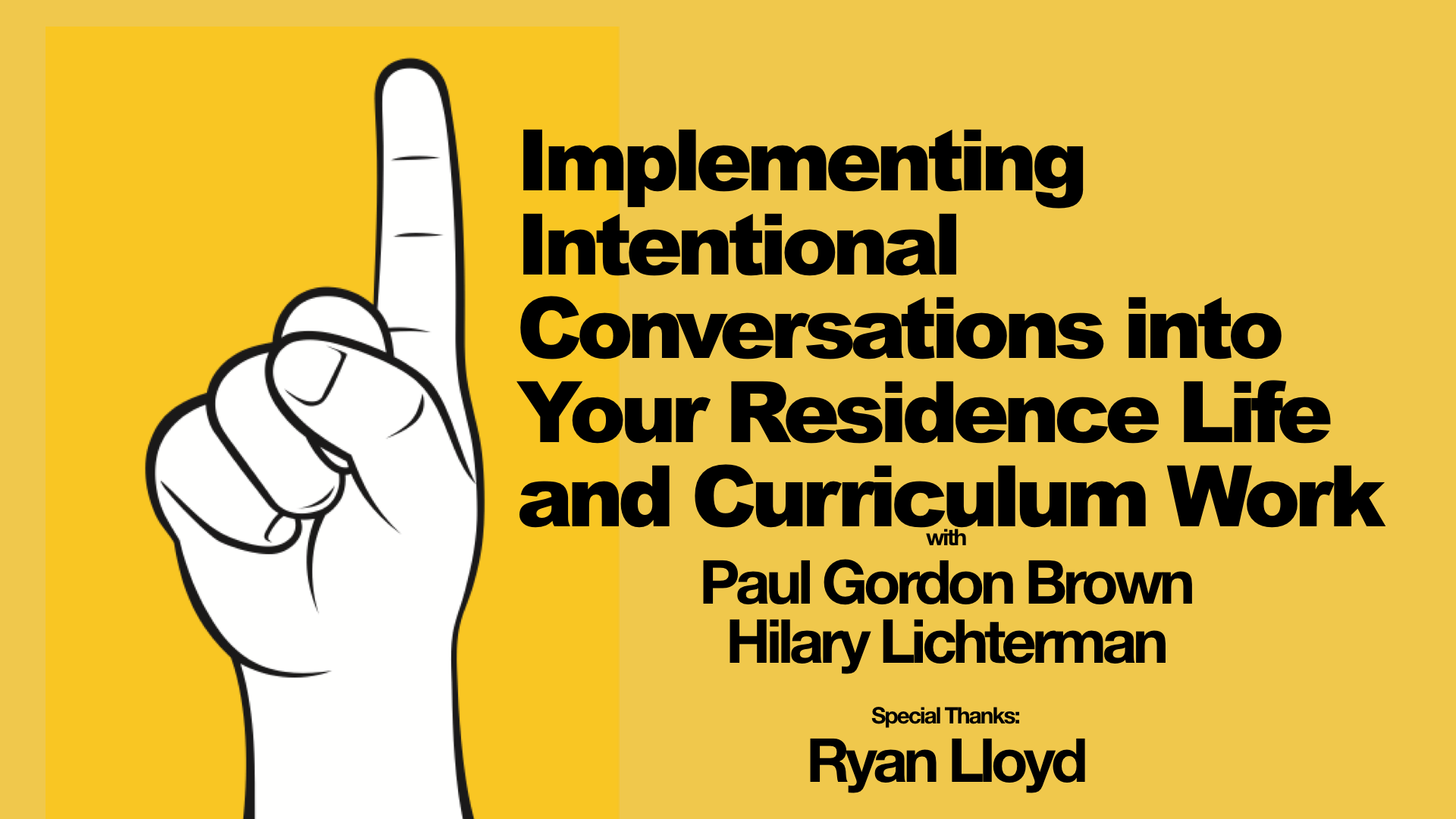 Presentation: Implementing Intentional Conversations into Your Residence Life and Curriculum Work