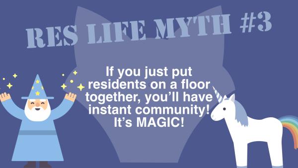 Res Life Myth