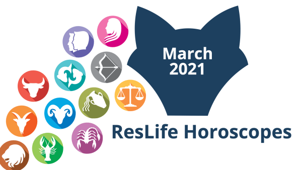 ResLife Horoscopes March 2021