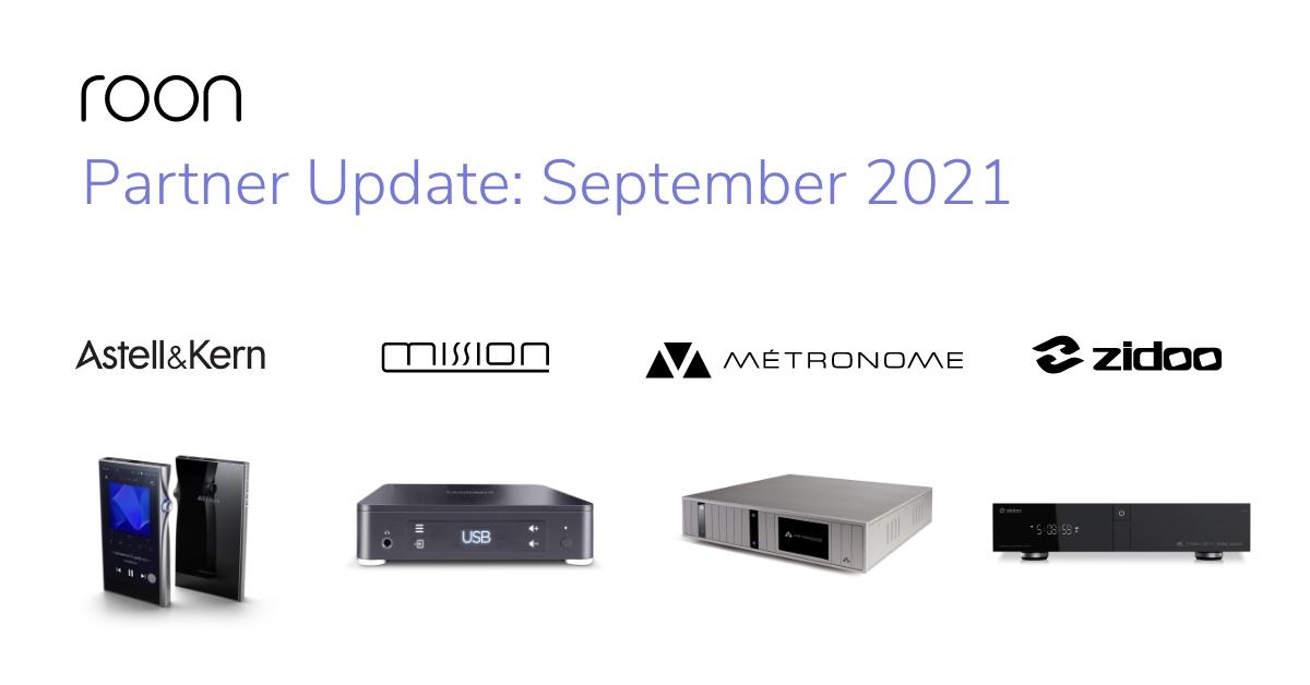 Roon Partner Update: September 2021