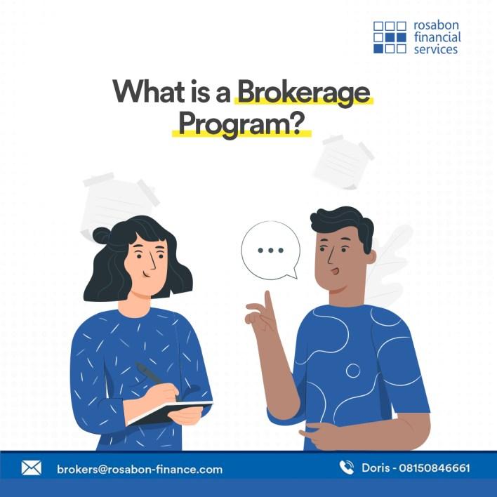brokerage program
