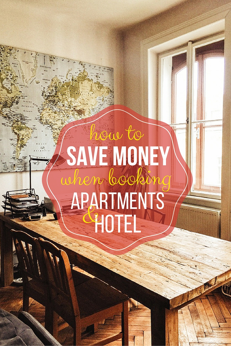 How to save money when booking apartments and hotel
