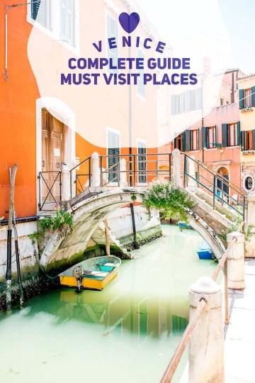 Venice complete guide must visit places