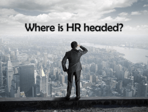 Where is HR headed