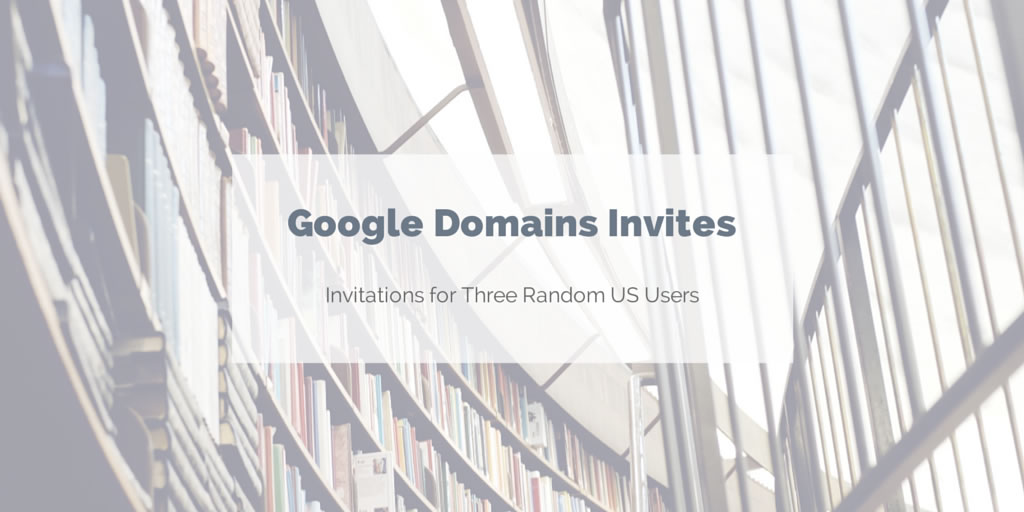 Giving away Google Domains invites
