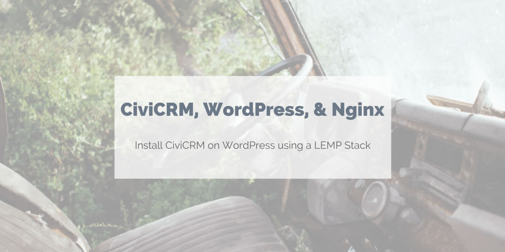 Install CiviCRM on WordPress with Nginx