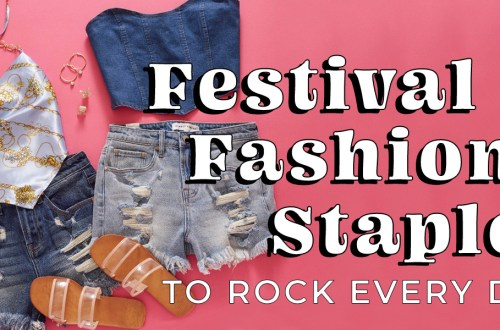 festival fashion staples