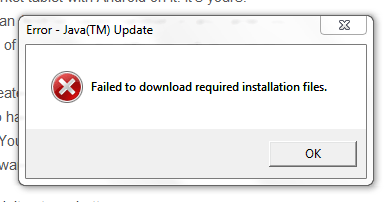Java - Failed to download required installation files