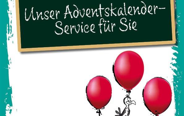 Unser Adventskalender-Service für Sie