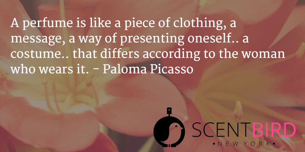 Paloma Picasso Perfume Quote