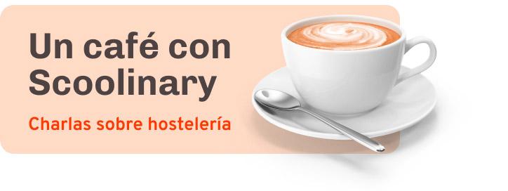 Escucha nuestro Podcast «Un café con Scoolinary»