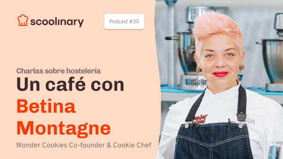 Un café con Betina Montagne,  Co fundadora de «Wonder Cookies»