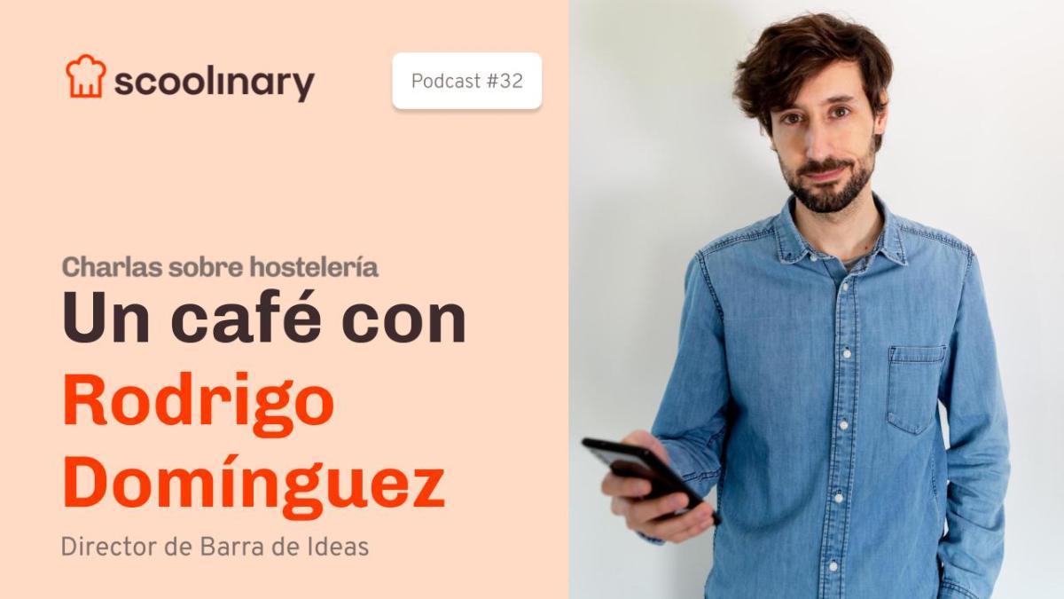 Un café con Rodrigo Domínguez, Director de «Barra de Ideas»