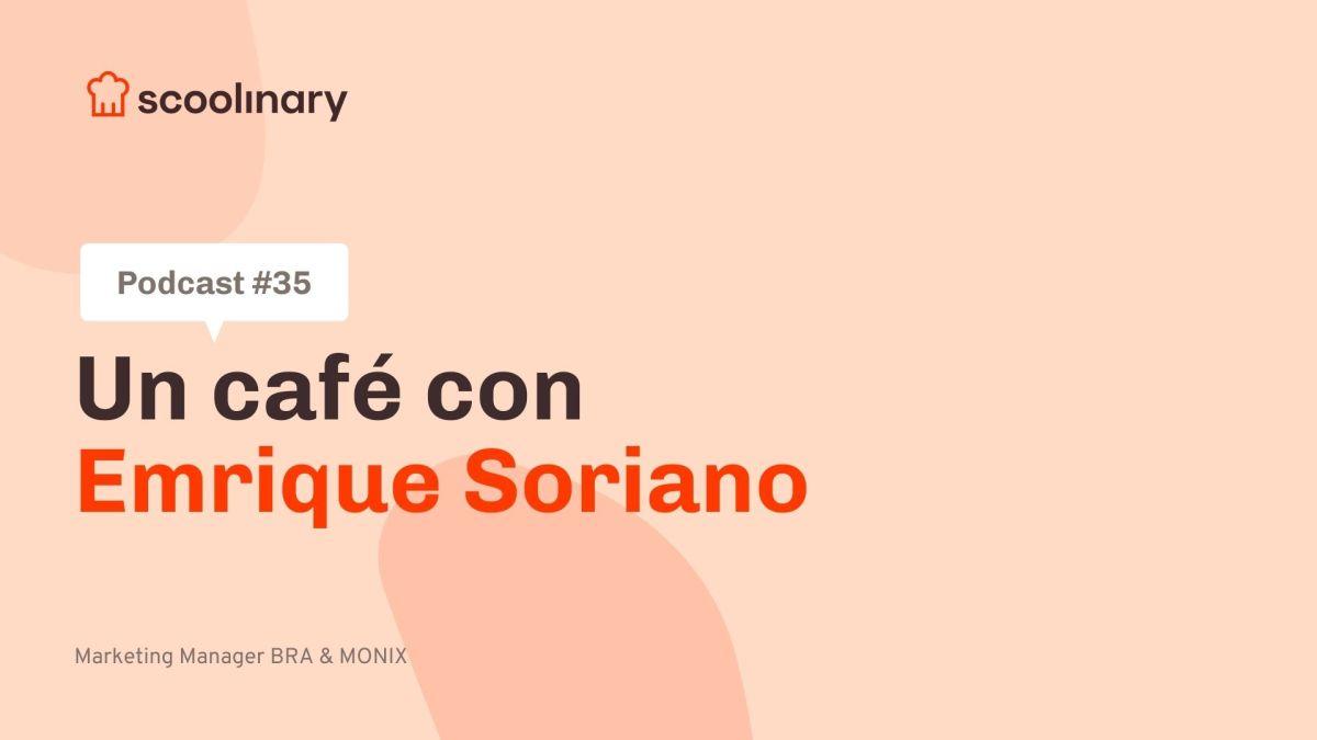 Un café con Enrique Soriano, director de marketing de Bra y Monix