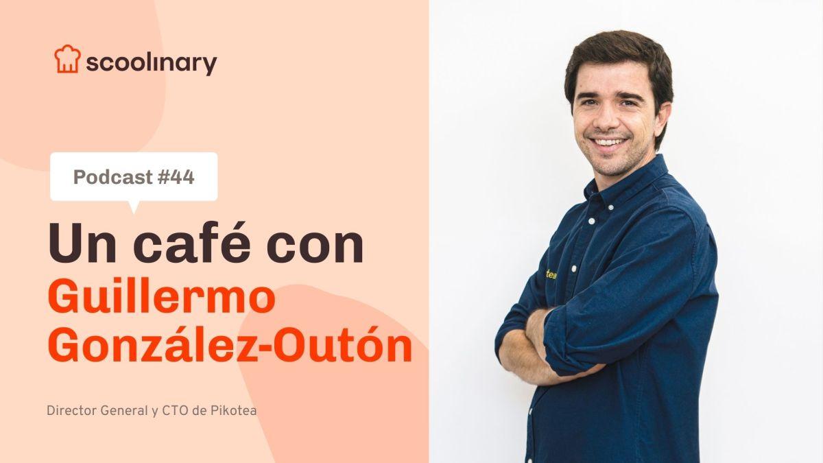 Un café con Guillermo González-Outón Coca –  El menú interactivo en los restaurantes ya no es cosa del futuro