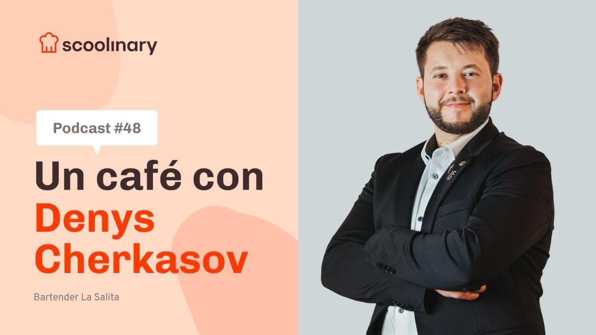 Un café con Scoolinary Denys Cherkasov – La cocina líquida
