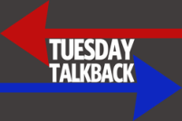 Tuesday-Talkback