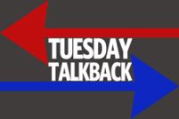 Tuesday-Talkback