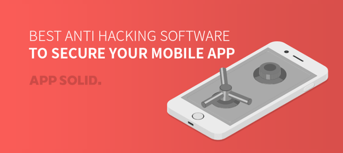 Best Anti Hacking Software to Secure Your Mobile App Blog Image