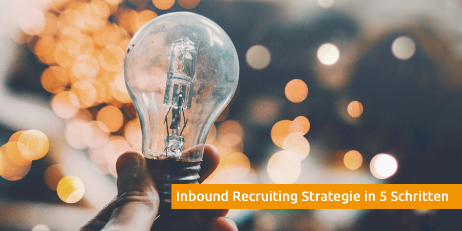 Inbound Recruiting Strategie