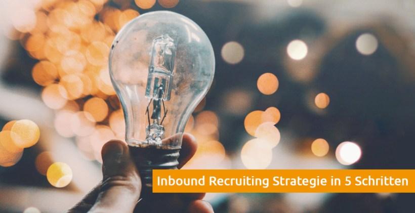 Inbound Recruiting Strategie