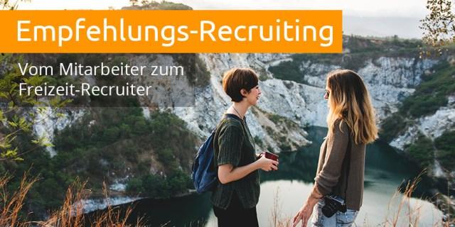 Empfehlungs-Recruiting Basis