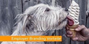 Employer Branding Vorteile