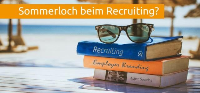 Sommerloch beim Recruiting