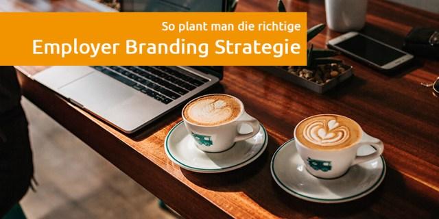 Employer Branding Strategie