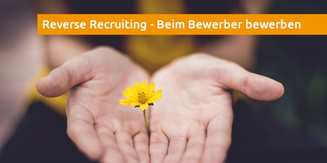 was ist Reverse Recruiting Definition