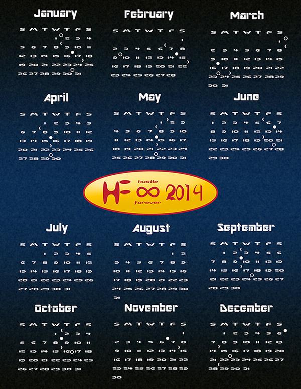2014 Hustle Forever Calendar