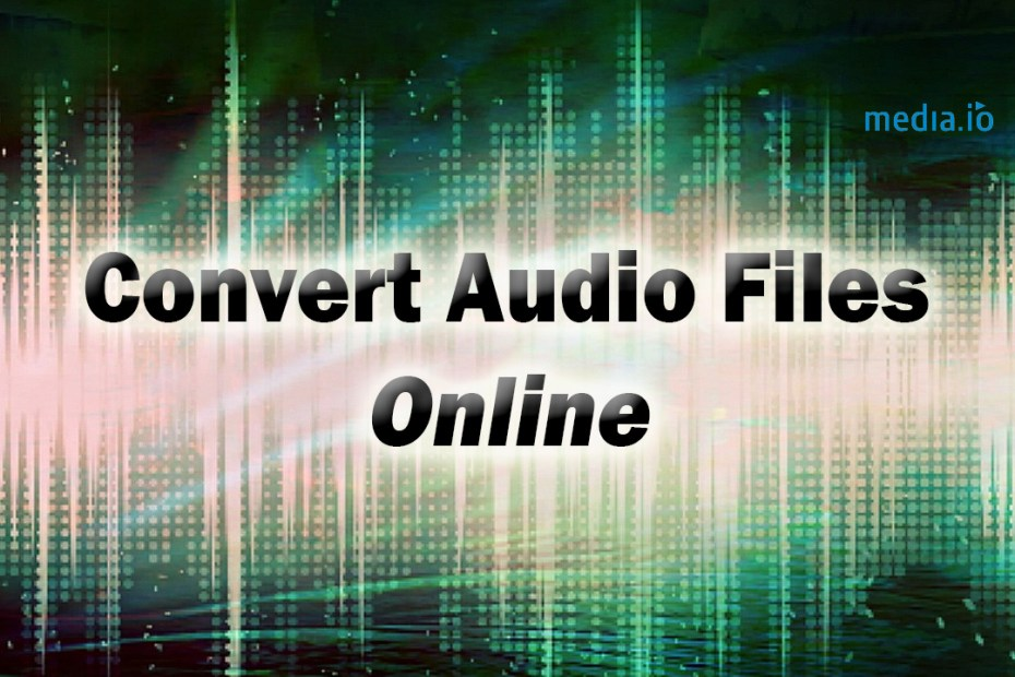 Convert Audio Files Online