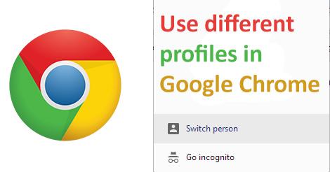 Chrome differentt profiles