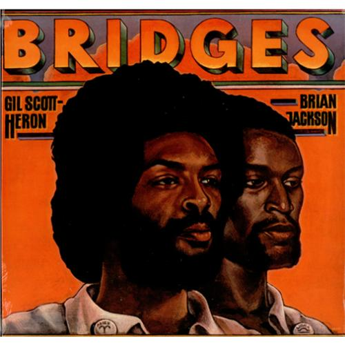 Gil Scott Heron Brian Jackson Bridges Album Cover