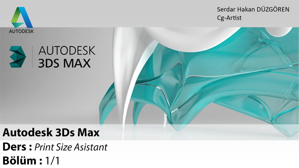 3Ds Max Print Size Assistant