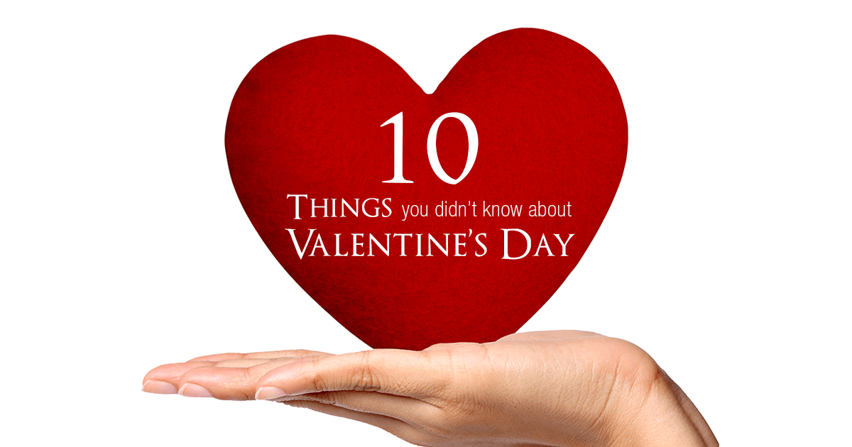 10 Things You Didnt Know About Valentines Day FBpng