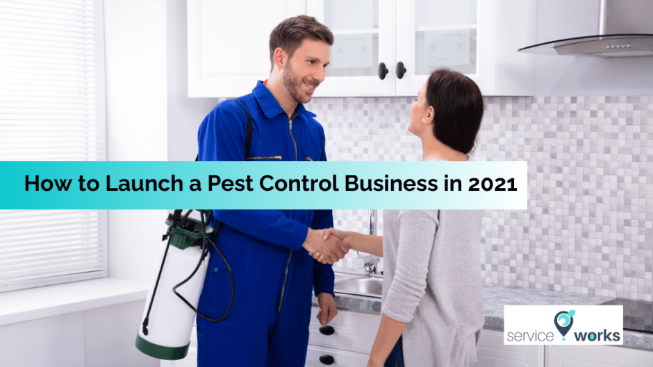 How to launch a pest control business in 2021