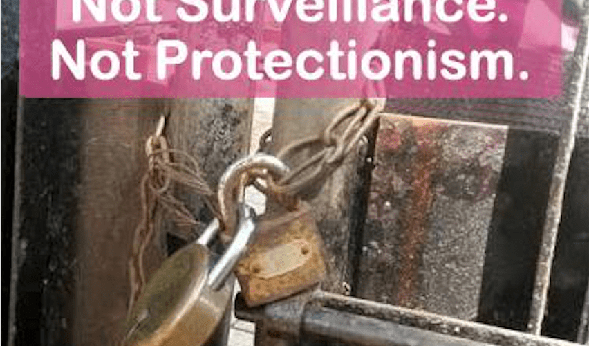 "A photograph of a lock on a gate with the title ""Not Surveillance. Not Protectionism""."