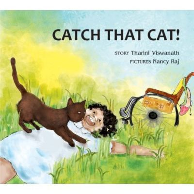 The cover of Catch that Cat shows a little girl sprawled out on a grassy patch, with a brown cat stretching on top of her. A wheelchair is perched in the background.