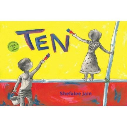 The cover of Ten by Tulika Books shows two children in grey painting a yellow and red wall