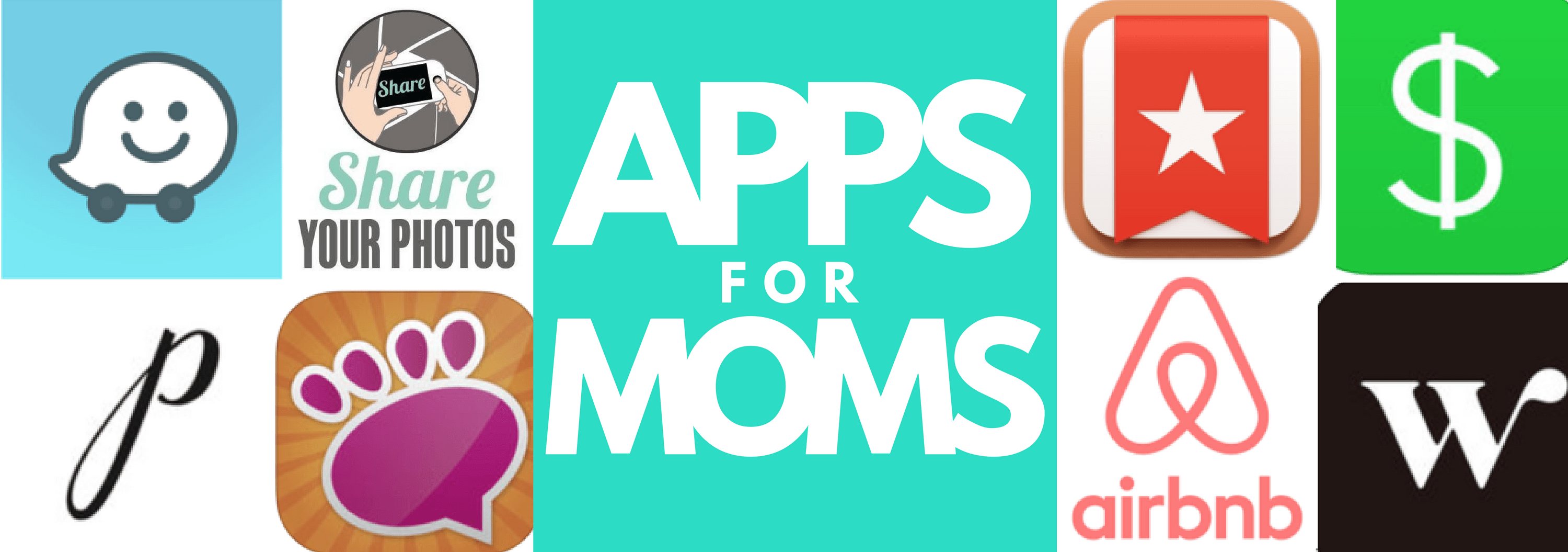 Top 10 Apps Every Mom Needs
