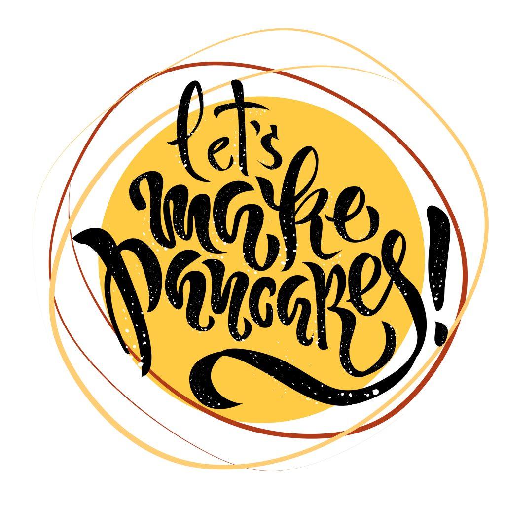 Let's make pancakes!